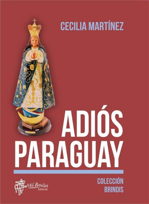 adios paraguay